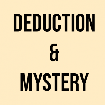 Deduction/Mystery